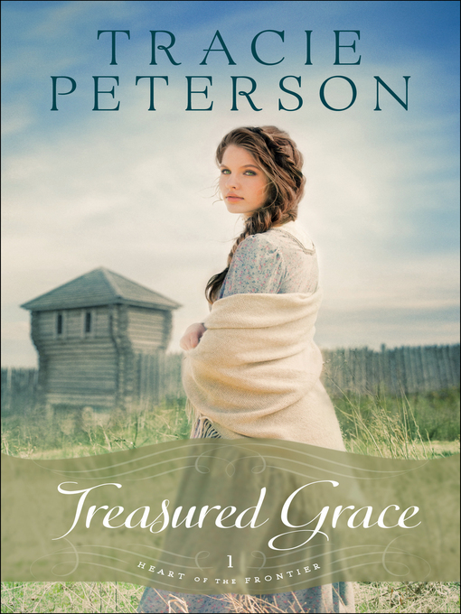 Title details for Treasured Grace by Tracie Peterson - Wait list